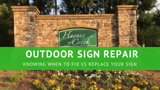 Outdoor Sign Repair | Knowing when to fix verses replace your signage