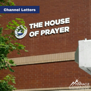 Outdoor Non-lit Channel Letters for The House Of Prayer