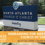 Rebranding for North Atlanta Church of Christ
