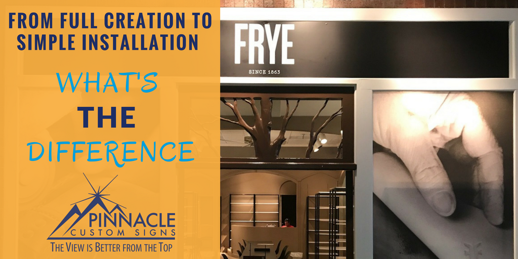 From Full Creation to Simple Installation – What's the difference? | Pinnacle Custom Sign | Buford GA