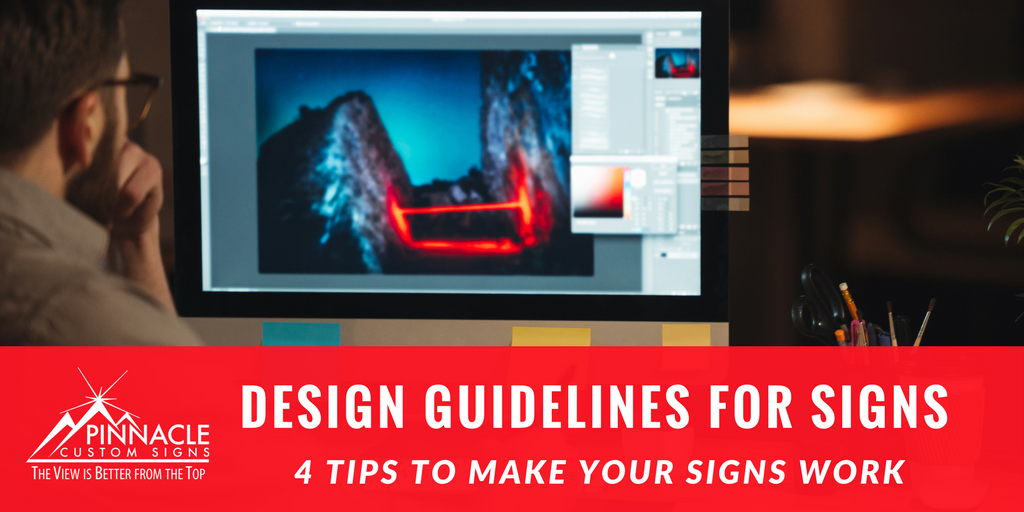 Design Guidelines for Signs | Pinnacle Custom Signs | National Sign Company | Atlanta, GA