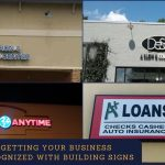 Getting Your Business Recognized With Building Signs