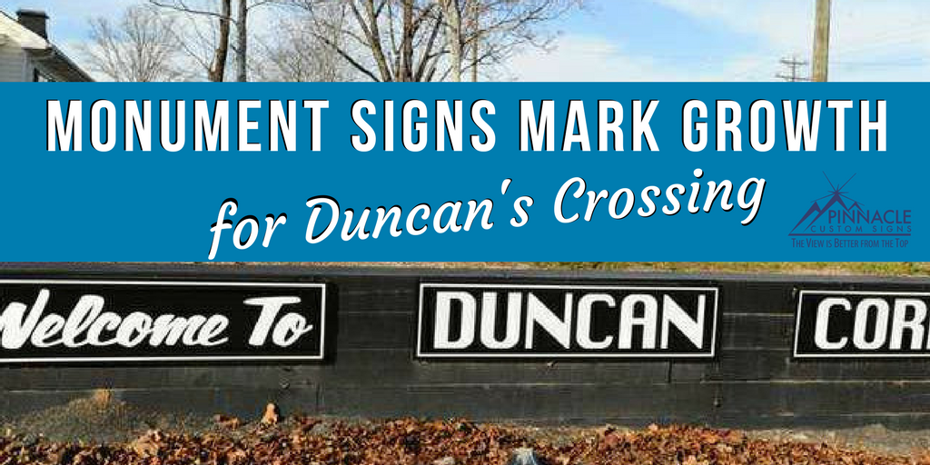 Monument Sign Marks Growth for Duncan's Crossing | Pinnacle Custom Signs | Buford, GA