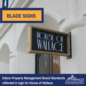 Brand Standard Blade Sign for House of Wallace at Andrew's Square in Atlanta, GA