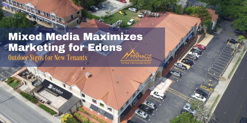 Mixed Media Maximizes Marketing for Edens