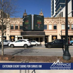 Exterior Event Signs For Sirius XM at the Buckhead Theatre in Atlanta
