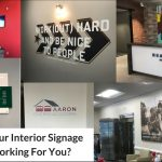 Is Your Interior Signage Working For You?
