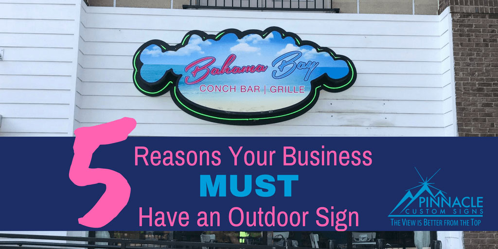 5 Reasons Your Business Must Have an Outdoor Sign