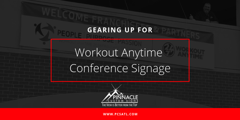 Workout Anytime Conference Signage