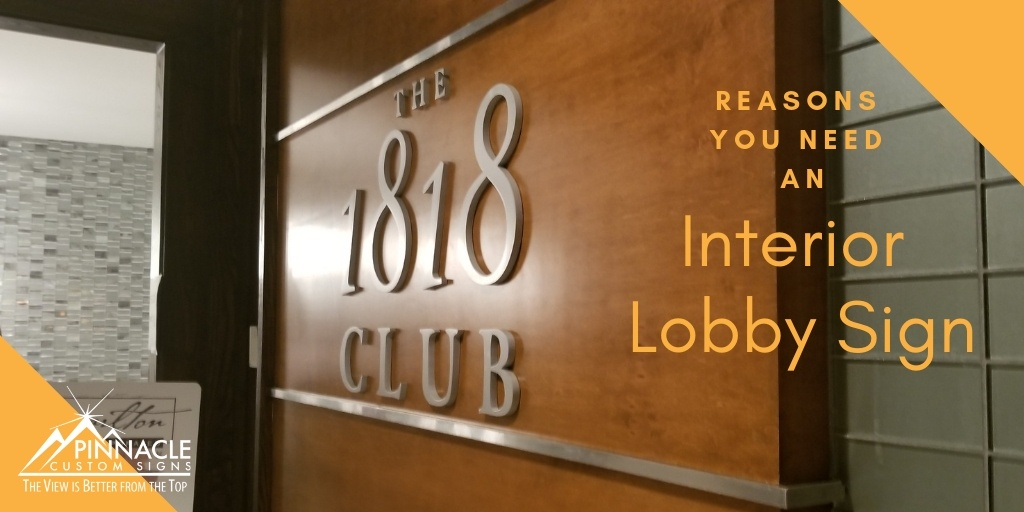 Reasons You Need an Interior Lobby Sign