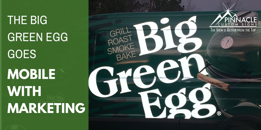 The Big Green Egg Goes Mobile with Marketing
