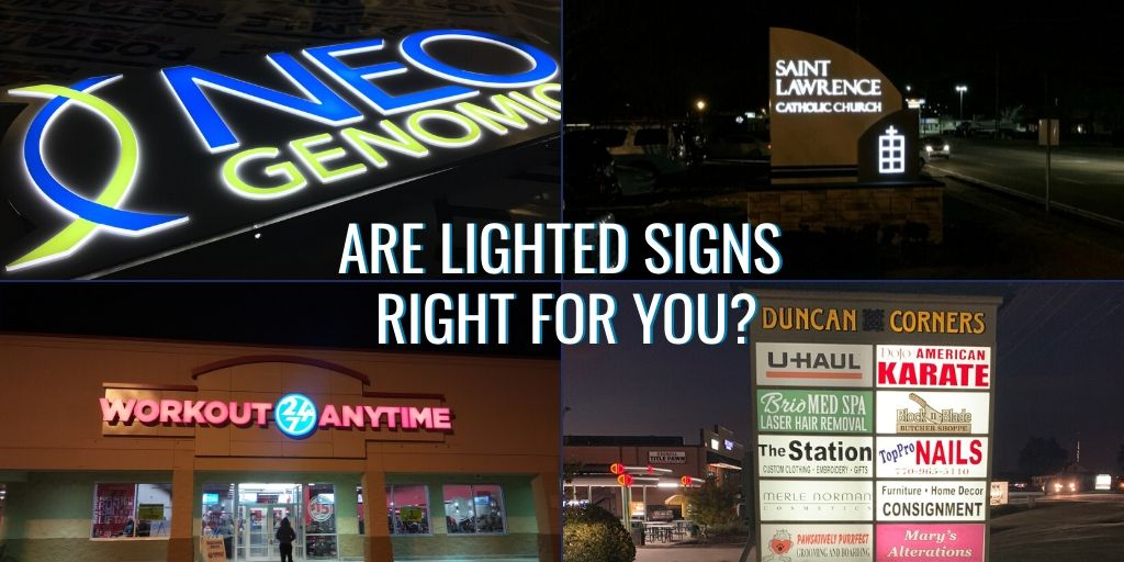Are lighted signs right for your business