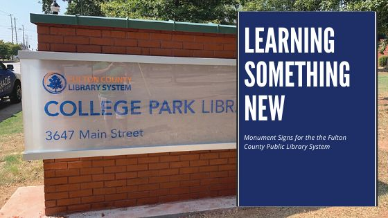 Monument Signs for the Fulton County Library System